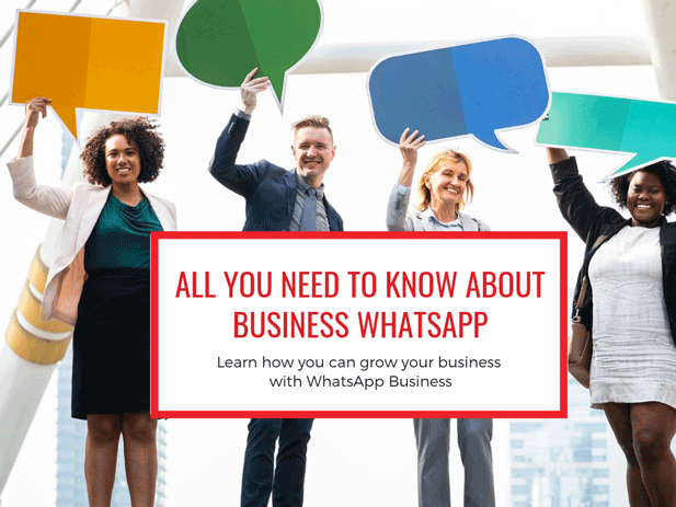 All you need to know about WhatsApp Business